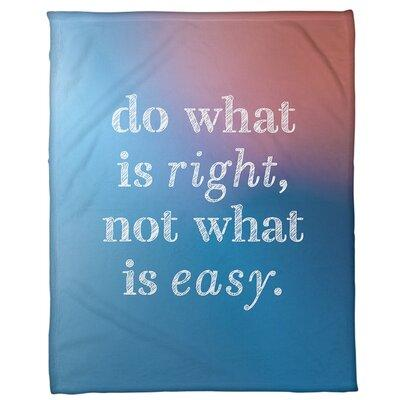 East Urban Home Background Do What Is Right Quote Fleece Blanket Weight Heavy Fleece Microfiber In Blue Pink Size 60 W X 80 L Wayfair Shefinds