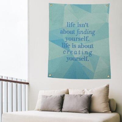 East Urban Home Polyester Faux Gemstone Creating Yourself Quote Tapestry Polyester In Zircon Blue Size 80 H X 59 W Wayfair Shefinds
