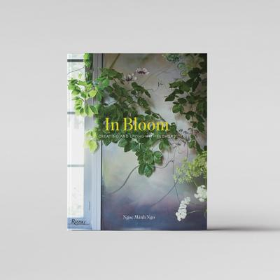 Bloomist In Bloom: Living and Creating w/ Flowers Book